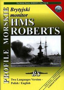 Profile Morskie 57: Brytyjski Monitor HMS Roberts - the British Monitor Roberts Class - Part II