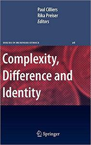 Complexity, Difference and Identity: An Ethical Perspective