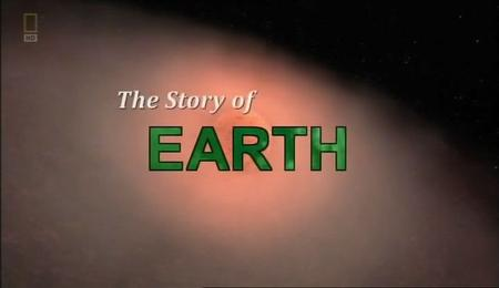 National Geographic - The Story of Earth (2011)