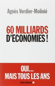 """Agnès Verdier-Molinié, """"60 Milliards d'économies !"""""""