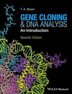 Gene Cloning and DNA Analysis: An Introduction, 7th Edition (repost)