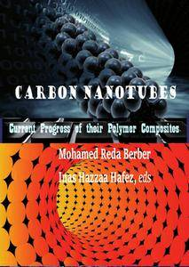 """""""Carbon Nanotubes: Current Progress of their Polymer Composites"""" ed. by Mohamed Reda Berber and Inas Hazzaa Hafez"""
