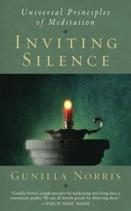 Inviting Silence: Universal Principles of Meditation