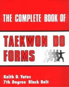 The Complete Book of Taekwon Do Forms (Repost)