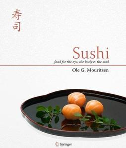 Sushi - Food for the Eye, the Body and the Soul