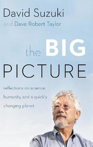 The Big Picture: Reflections on Science, Humanity, and a Quickly Changing Planet [Repost]