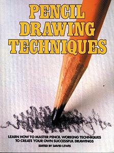 Pencil Drawing Techniques [Repost]