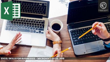Excel Skills for Business - Scratch to Advanced  Level