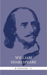 «Richard II» by William Shakespeare