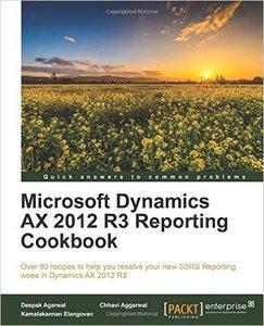 Microsoft Dynamics AX 2012 R3 Reporting Cookbook (repost)
