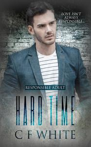 «Hard Time» by C F White
