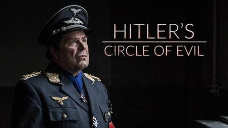 Hitler's Circle of Evil S01