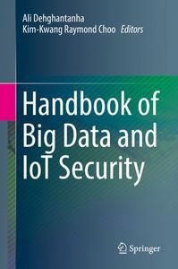 Handbook of Big Data and IoT Security (Repost)