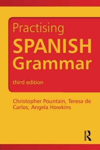 Practising Spanish Grammar,  3 edition