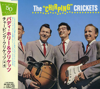 Buddy Holly & The Crickets - The 'Chirping' Crickets (1957) Japanese Remastered Expanded Edition 2004 [Re-Up]
