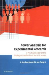 Power Analysis for Experimental Research: A Practical Guide for the Biological, Medical and Social Sciences