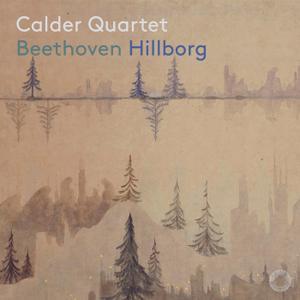 Calder Quartet - Beethoven & Hillborg: Chamber Works (2019) [Official Digital Download 24/96]
