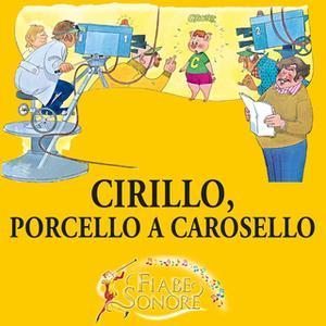 «Cirillo, porcello a carosello» by VITTORIO PALTRINIERI (musiche),SILVERIO PISU (testi)
