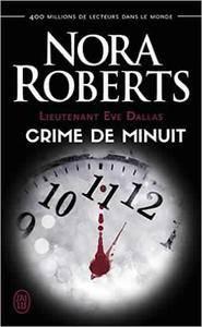 Lieutenant Eve Dallas - Tome 7.5 - Crime de minuit - Nora Roberts