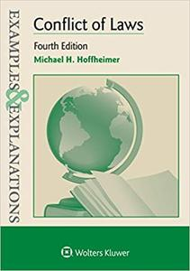 Examples & Explanations: Conflict of Laws 4th Edition