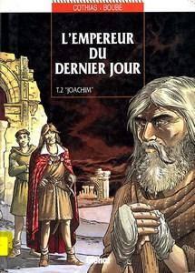 """L'empereur du dernier jour - Tome 2 - """"Joachim"""""""