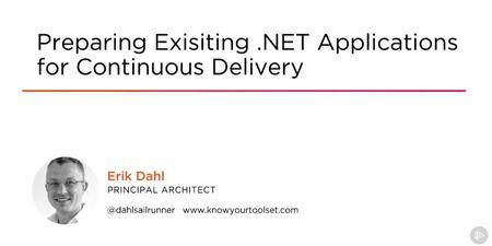 Preparing Existing .NET Applications for Continuous Delivery