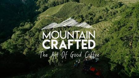Mountain Crafted: The Art of Good Coffee (2019)