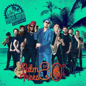 The Dualers - Palm Trees and 80 Degrees (2019)