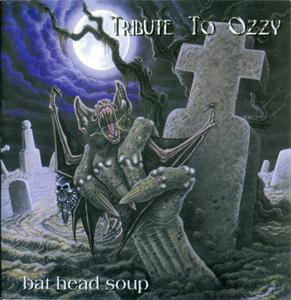 VA - Bat Head Soup: A Tribute To Ozzy (2000)