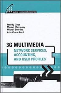 3g Multimedia Network Services, Accounting, and User Profiles  [Repost]