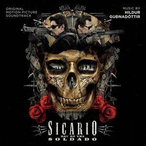 Hildur Gudnadottir - Sicario 2: Day Of The Soldado (Original Motion Picture Soundtrack) (2018)