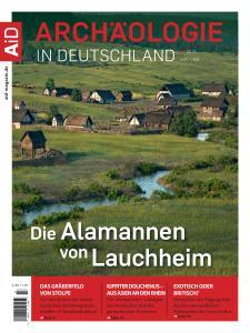 Archäologie in Deutschland - Juni-Juli 2019