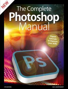 The Complete Photoshop Manual (5th Edition) - April 2020