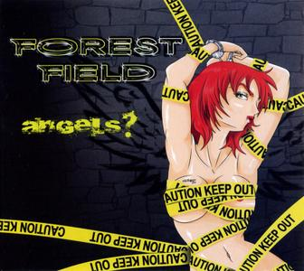 Forest Field - Angels? (2015)