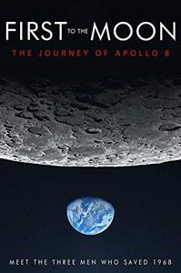 First to the Moon (2018)