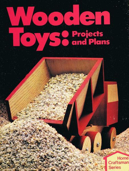 Wooden Toys: Projects and Plans