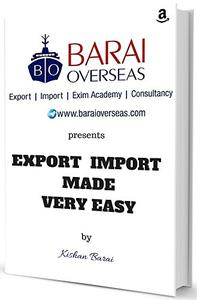 Export Import Made Very Easy: Learn Import Export Business like ABCD