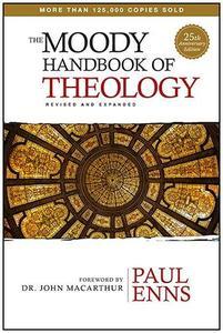 The Moody Handbook of Theology (Repost)