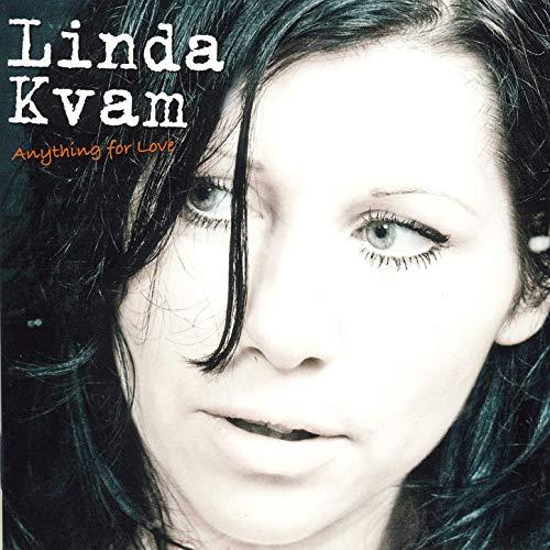 Linda Kvam - Anything For Love (2010) {BareBra Musikk}