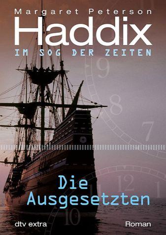 DTV - Die Ausgesetzten Im Sog der Zeiten - Margaret Peterson Haddix (2010)