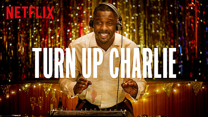 Turn Up Charlie (2019) - Season 1
