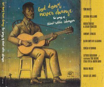 VA - God Don't Change: The Songs Of Blind Willie Johnson (2016)