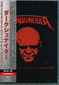 Dirkschneider - Live: Back To The Roots - Accepted! (2017) {Japanese Edition}