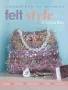 Felt Style: 35 Fashionable Accessories To Create and Wear