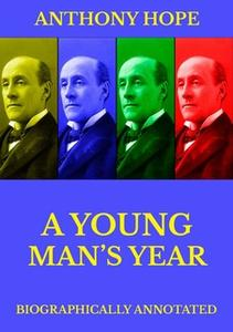 «A Young Man's Year» by Anthony Hope