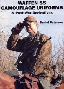 Waffen SS Camouflage Uniforms & Post-War Derivatives (Europa Militaria 18)