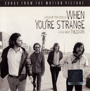 The Doors - When You're Strange: A Film About The Doors - Songs From The Motion Picture (2010) [Re-Up]