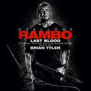 Brian Tyler - Rambo: Last Blood (Original Motion Picture Soundtrack) (2019)