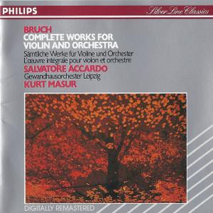 Salvatore Accardo, Gewandhausorchester Leipzig, Kurt Masur - Max Bruch - Complete works for Violin and Orchestra (1991)