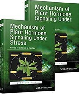 Mechanism of Plant Hormone Signaling Under Stress: A Functional Genomic Frontier, 2 Volume Set